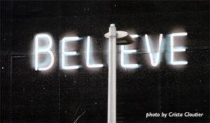 neon light saying believe