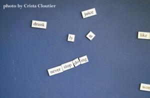 Fridge magnets saying 'Never Stop Doing'